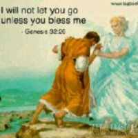 I Will Not Let You Go Unless You Bless Me