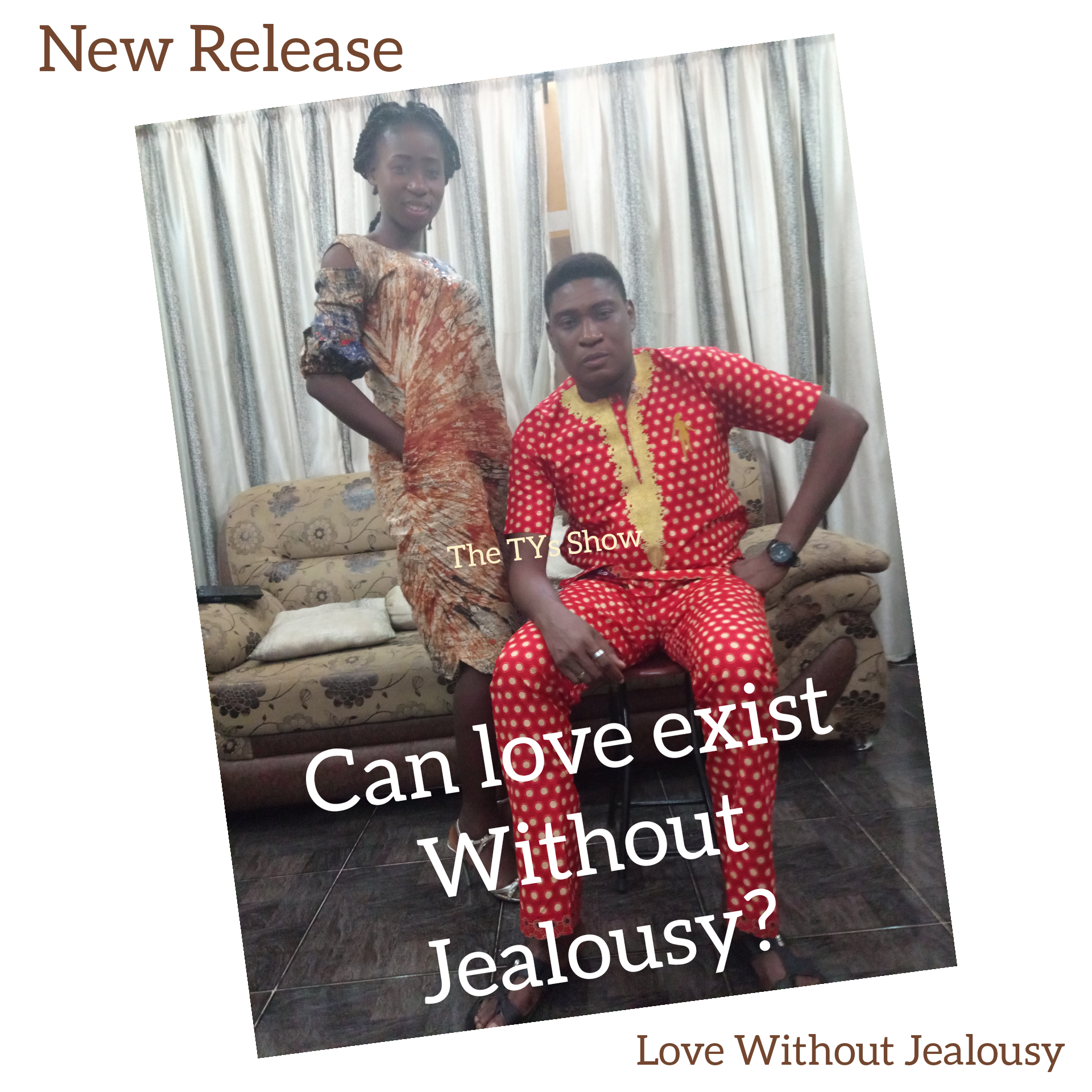 Love Without Jealousy