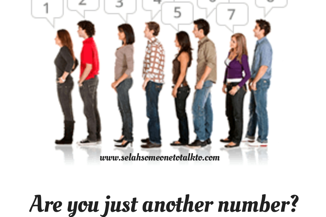 Are you just another number?